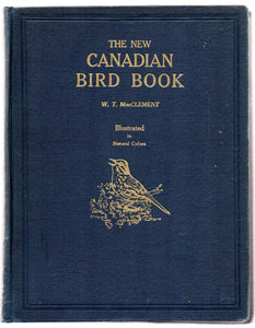 The New Canadian Bird Book For School and Home with Life-like Illustrations