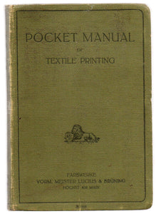Pocket Manual of Textile Printing