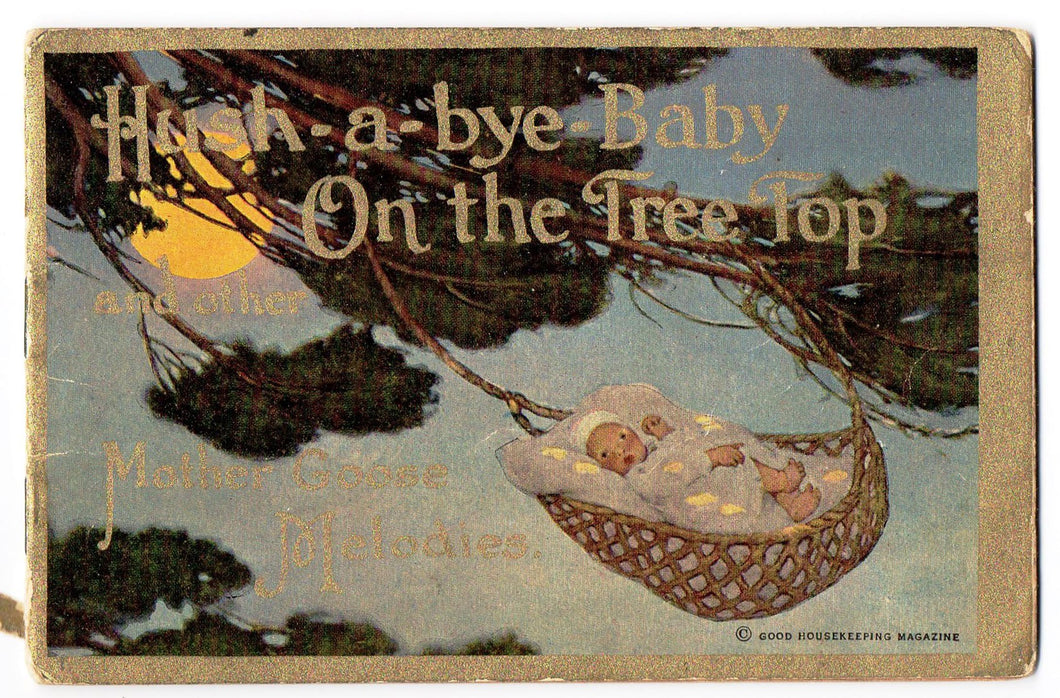 Hush-a-bye-Baby On the Tree Top and other Mother Goose Melodies