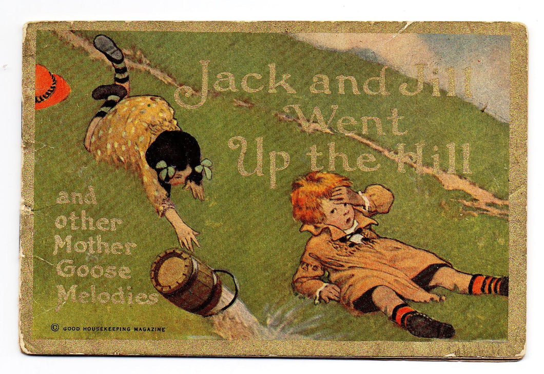 Jack and Jill Went Up the Hill and other Mother Goose Melodies