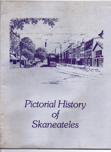 Greetings from Skaneateles, N.Y.: A  Pictorial History of Skaneateles