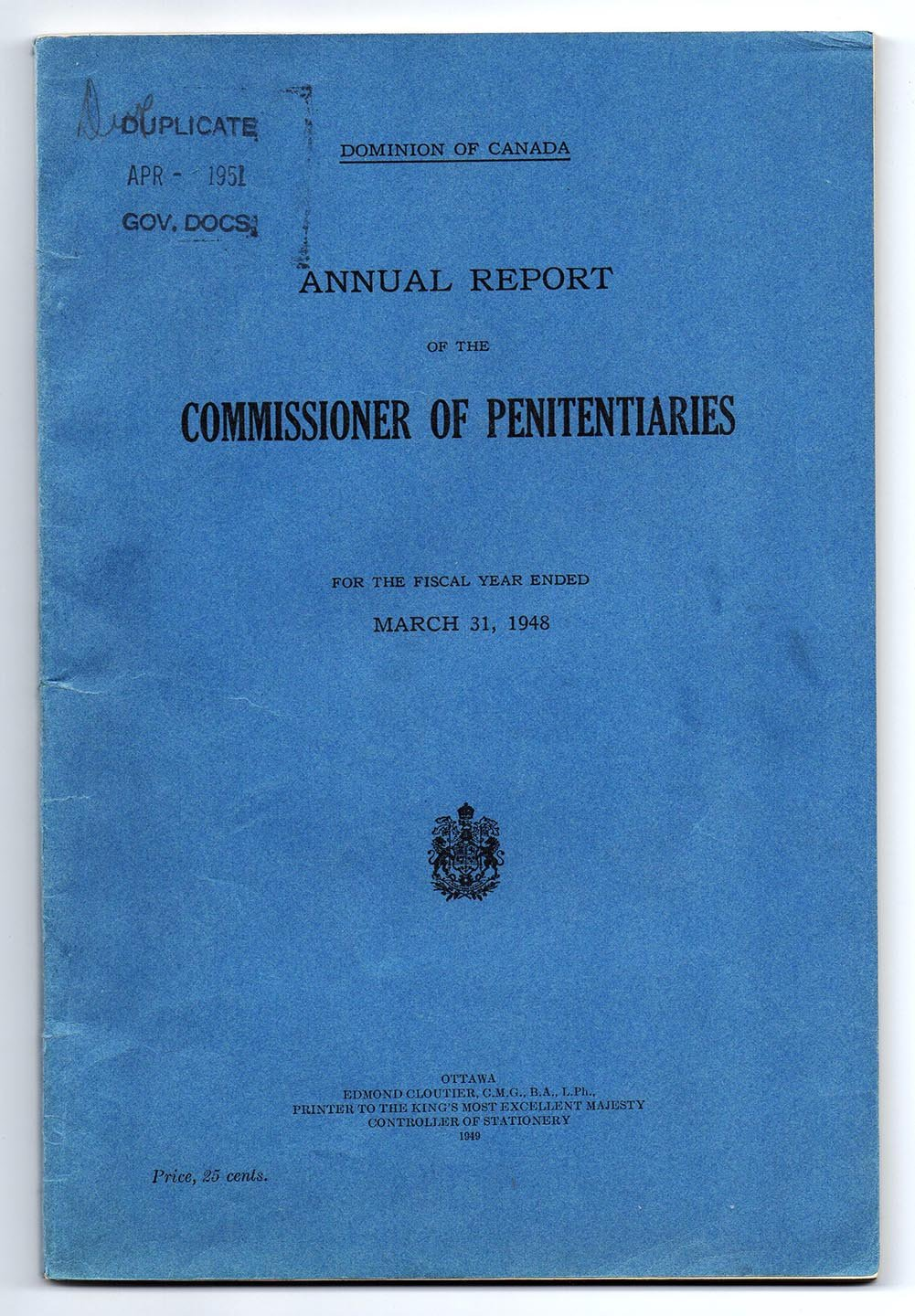 Annual Report of the Commissioner of Penitentiaries for the Fiscal Year ended March 31, 1948