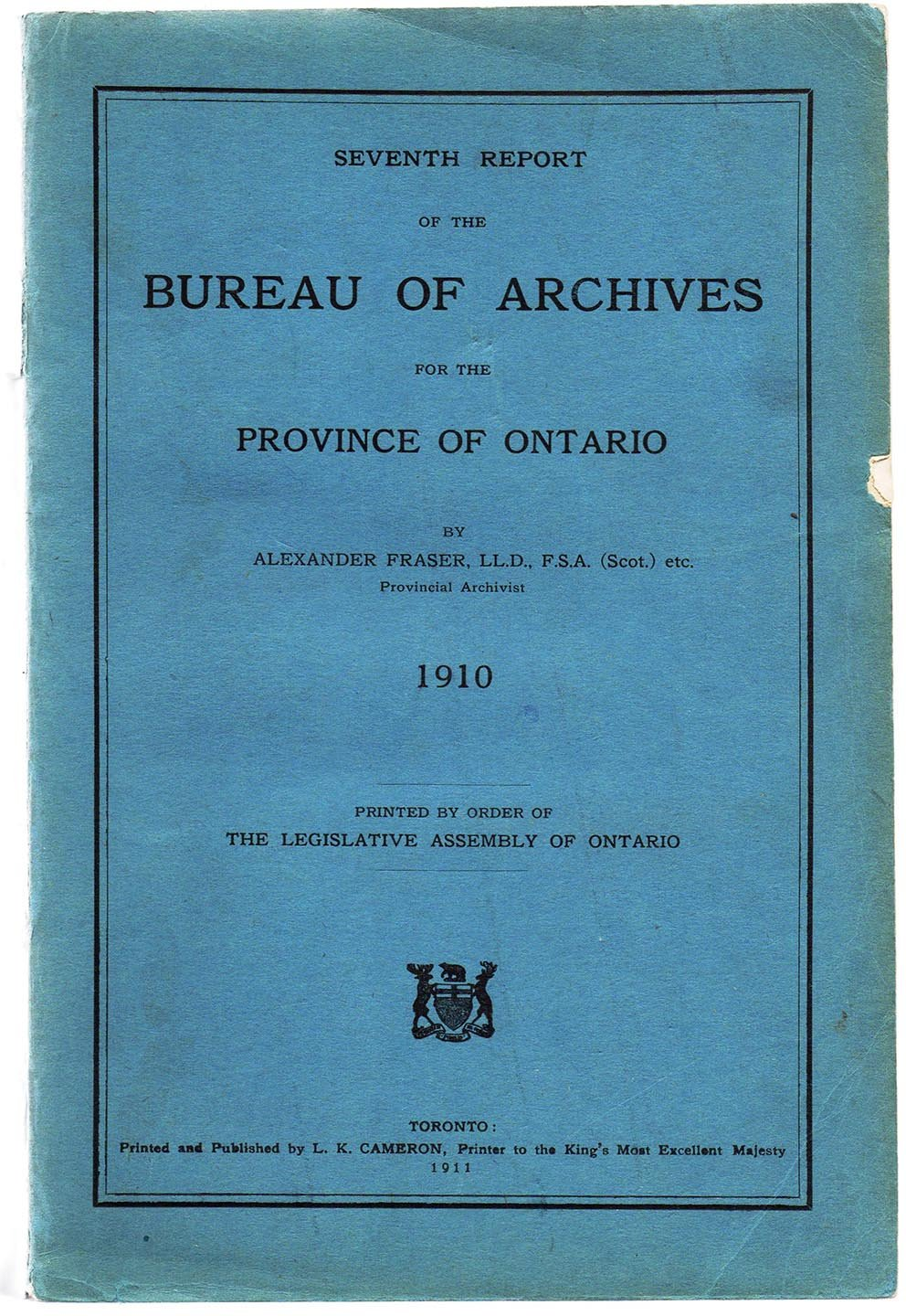 Seventh Report of the Bureau of Archives for the Province of Ontario 1910
