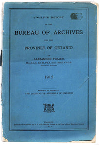 Twelfth Report of the Bureau of Archives for the Province of Ontario 1915