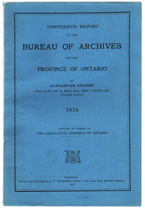 Thirteenth Report of the Bureau of Archives for the Province of Ontario 1916
