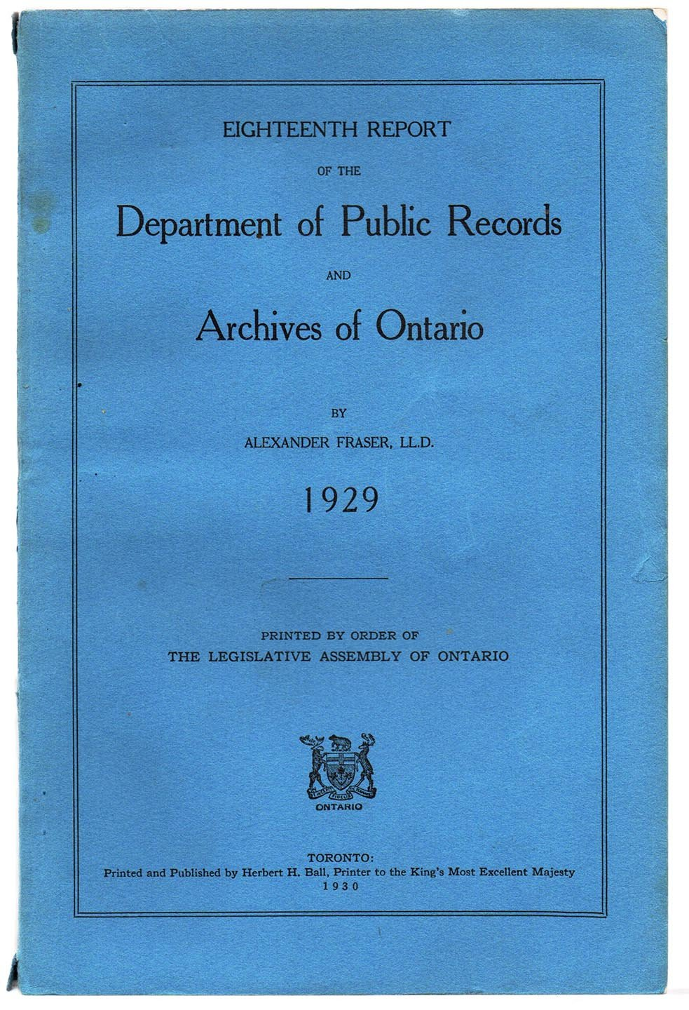 Eighteenth Report of the Department of Public Records and Archives of Ontario, 1929