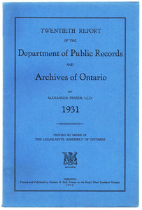 Twentieth Report of the Department of Public Records and Archives of Ontario, 1931