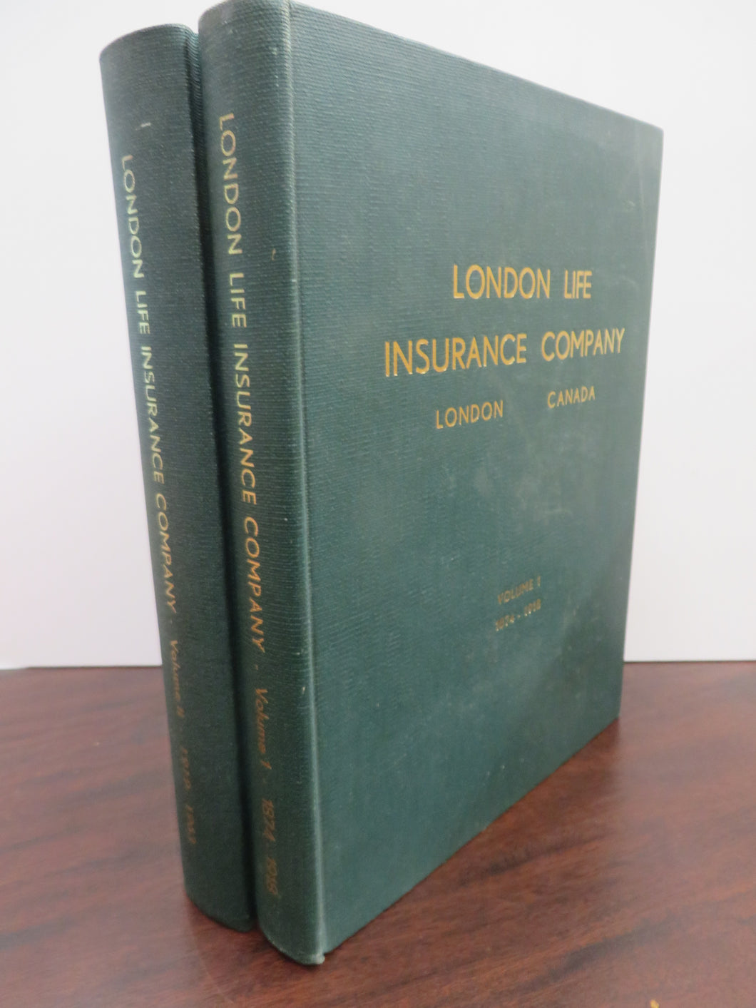 London Life Insurance Company, London Canada. Volume I: 1874-1918. Volume II: 1910-1963