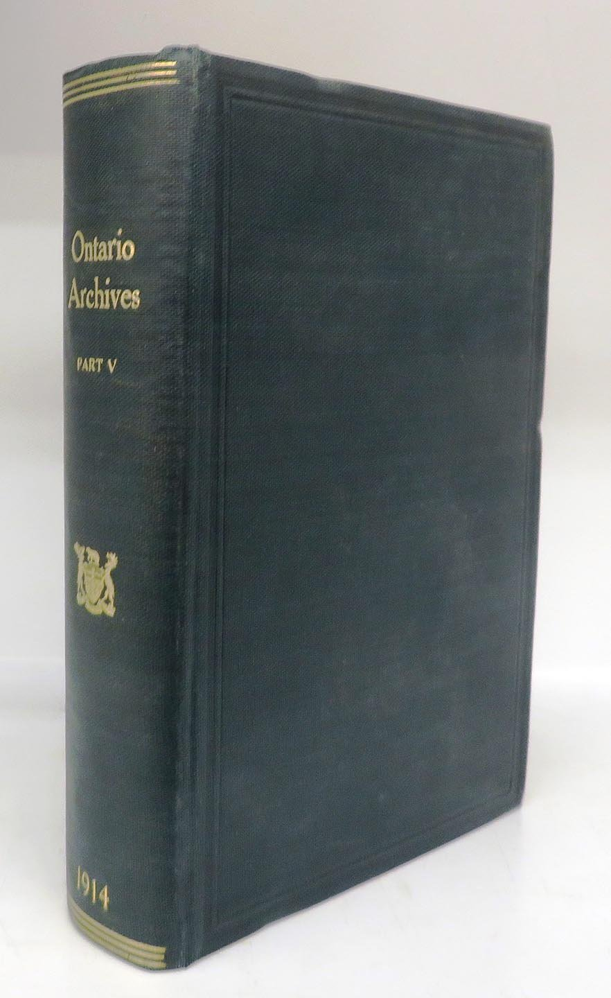 Eleventh Report of the Bureau of Archives for the Province of Ontario, 1914