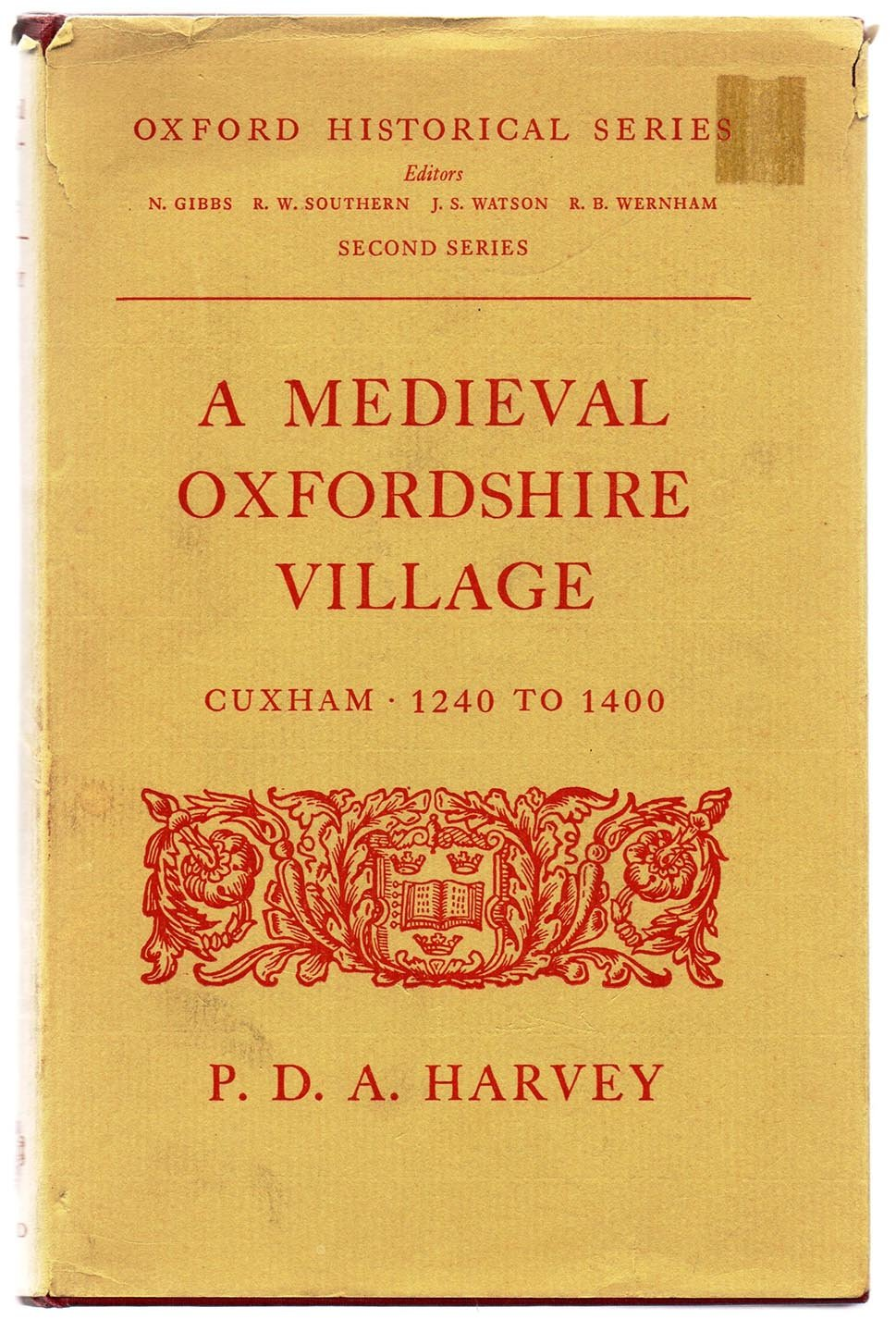 A Medieval Oxfordshire Village: Cuxham 1240 to 1400
