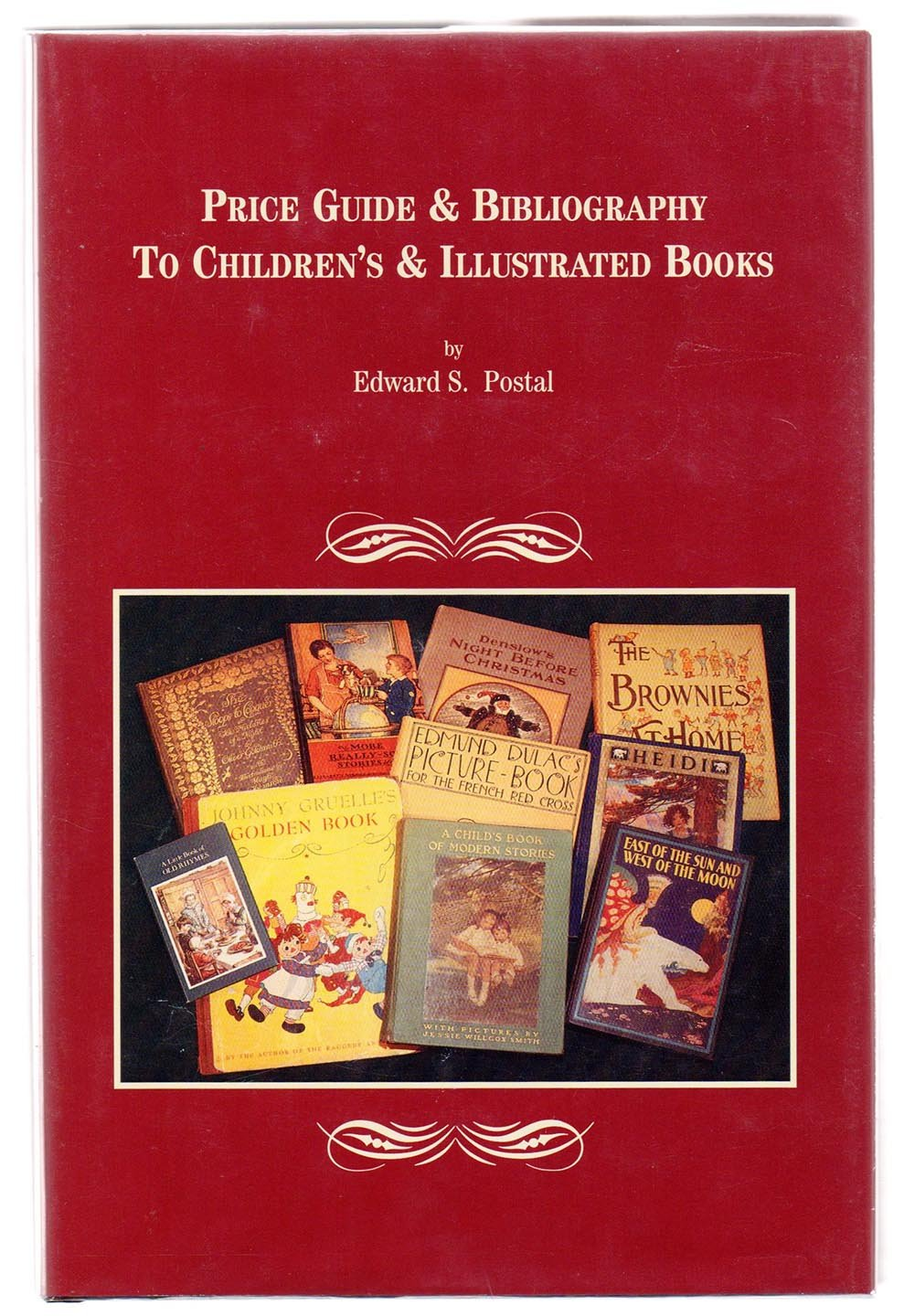 Price Guide & Bibliography To Children's & Illustrated Books