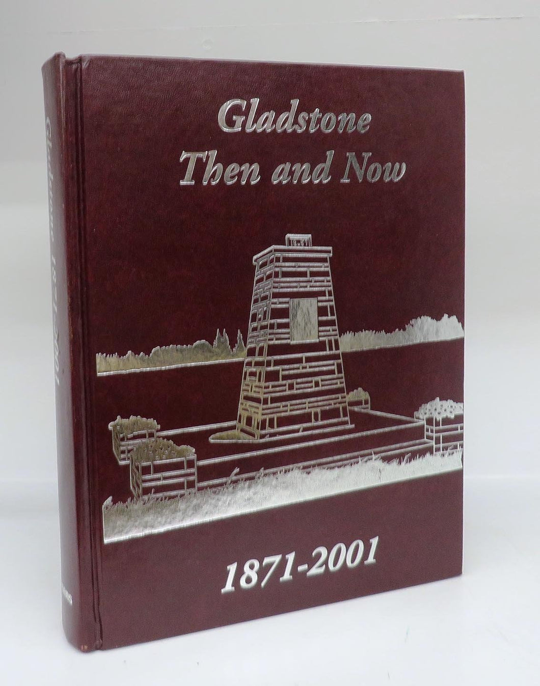 Gladstone Then and Now 1871-2001
