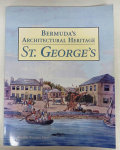 Bermuda's Architectural Heritage: St. George's
