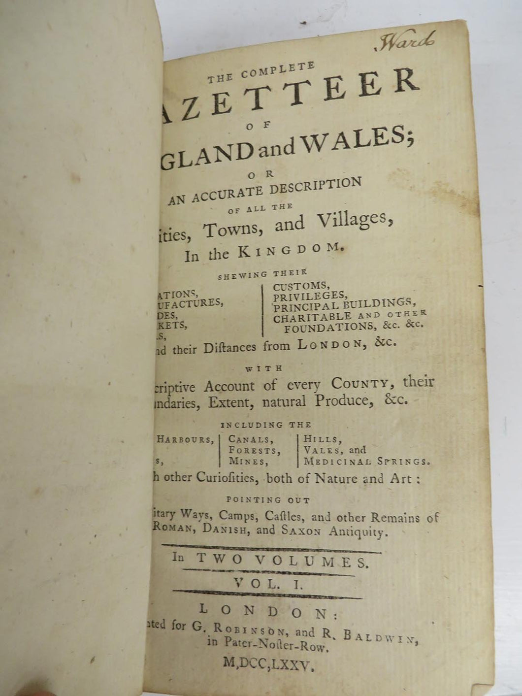 The Complete Gazetteer of England and Wales; or An Accurate Description of all the Cities, Towns, and Villages, In the Kingdom.