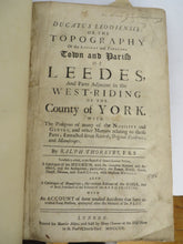 Ducatus Leodiensis: or, the Topography of the Ancient and Populous Town and Parish of Leedes, and Parts Adjacent in the West-Riding of the County of York.