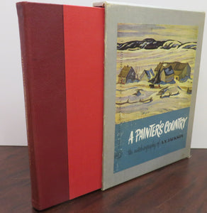 A Painter's Country: the autobiography of A. Y. Jackson