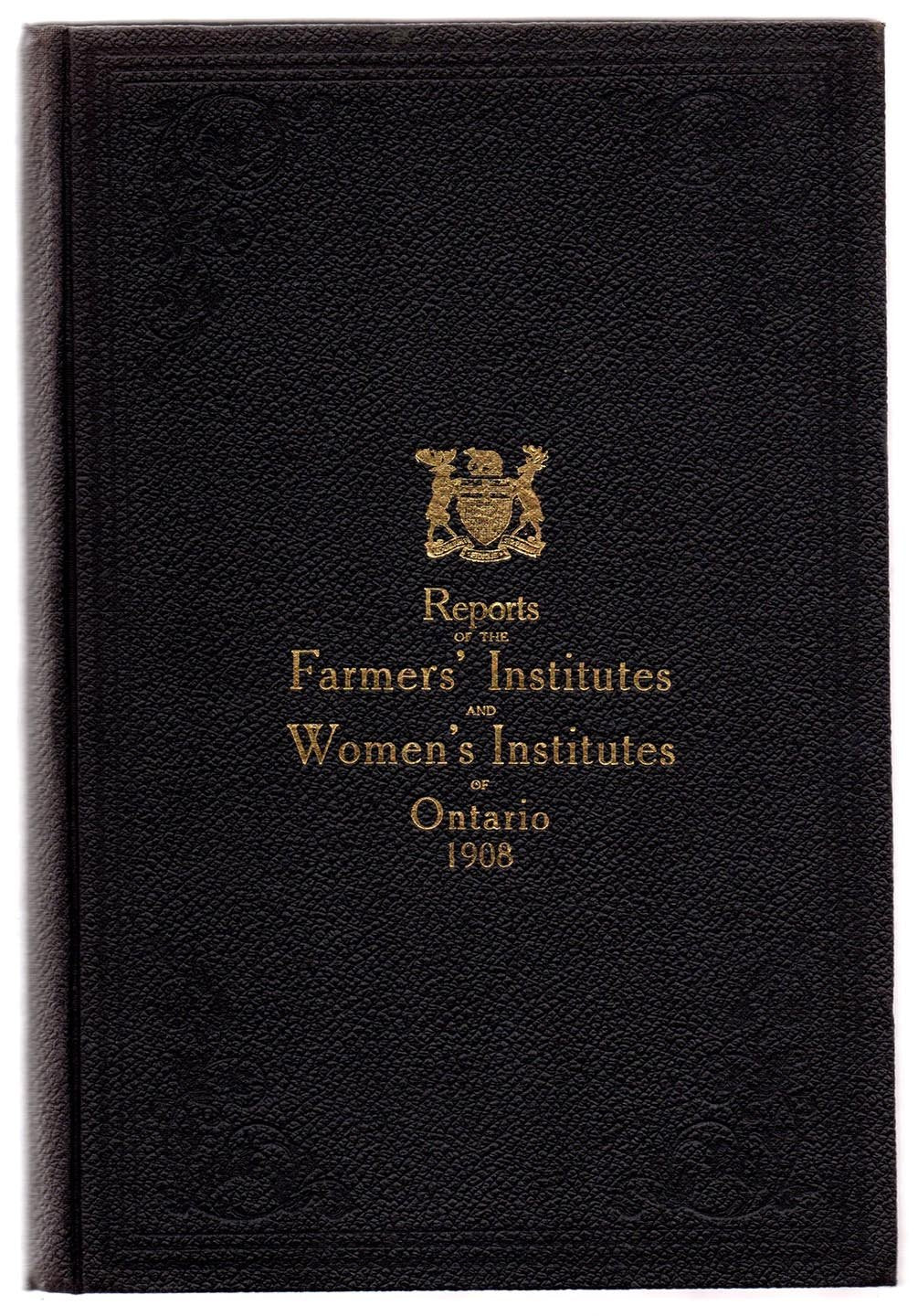 Report of the Farmers' Institutes of the Province of Ontario 1908.