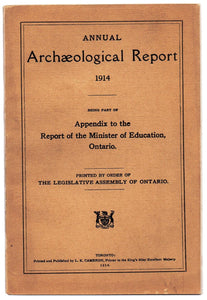 Annual Archaeological Report 1914, Being Part of Appendix to the Report of the Minister of Education, Ontario