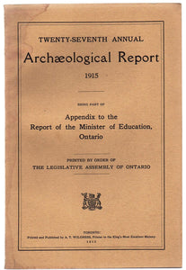 Twenty-seventh Annual Archaeological Report 1915, Being Part of Appendix to the Report of the Minister of Education, Ontario