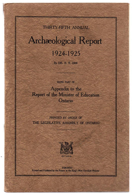 Thirty-fifth Annual Archaeological Report 1924-1925, Being Part of Appendix to the Report of the Minister of Education, Ontario