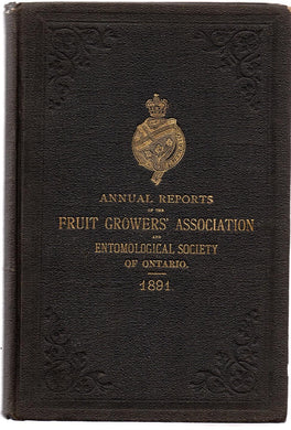 Twenty-third Annual Report of the Fruit Growers' Association of Ontario 1891; Twenty-second Annual Report of the Entomological Society of Ontario 1891