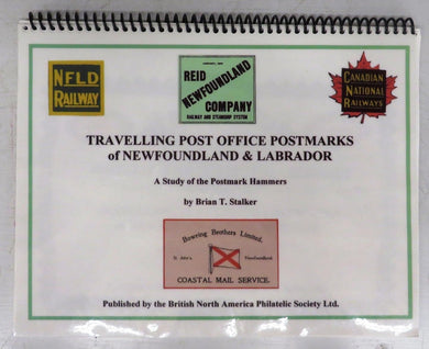 Travelling Post Office Postmarks of Newfoundland & Labrador: A Study of the Postmark Hammers