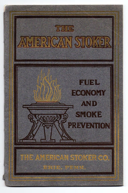 The American Stoker: Fuel Economy and Smoke Prevention