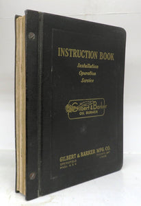 Instruction Book for Gilbert & Barker Oil Burner