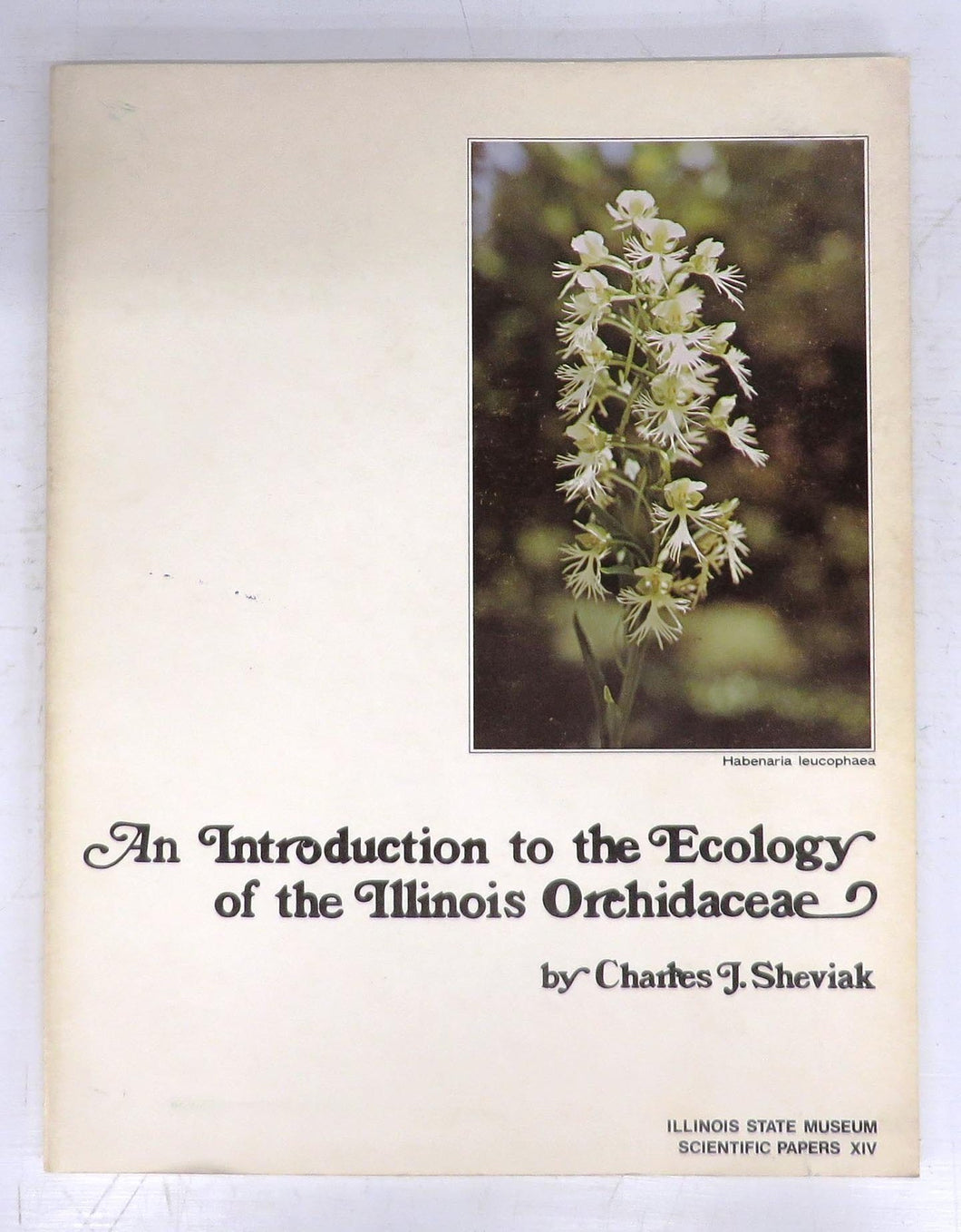 An Introduction to the Ecology of the Illinois Orchidaceae