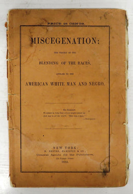 Miscegenation: The Theory of the Blending of the Races, Applied to the American White Man and Negro
