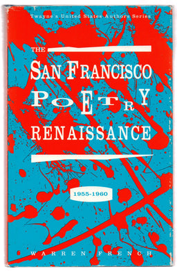The San Francisco Poetry Renaissance 1955-1960
