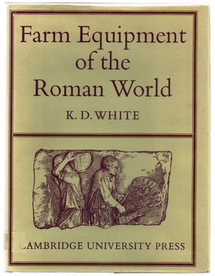 Farm Equipment of the Roman World