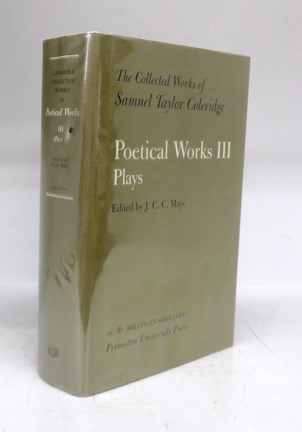 The Collected Works of Samuel Taylor Coleridge. Poetical Works III: Plays. Part I