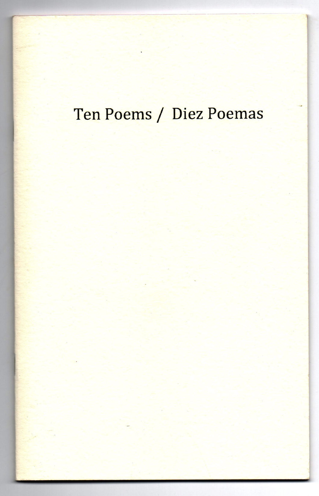 Ten Poems/Diez Poemas