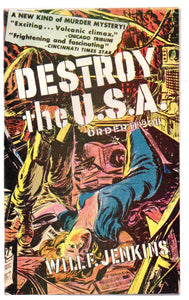 Destroy the U.S.A.
