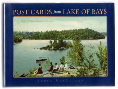 Post Cards from Lake of Bays