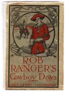 Rob Ranger's Cowboy Days or The Young Hunter of the Big Horn