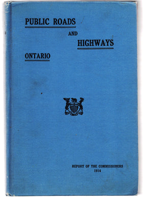 Report of the Public Roads and Highways Commission of Ontario 1914