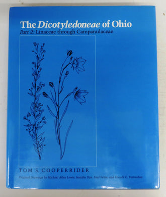 The Dicotyledoneae of Ohio. Part 2: Linaceae through Campanulaceae