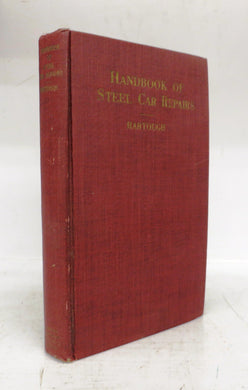 Handbook of Steel Car Repairs