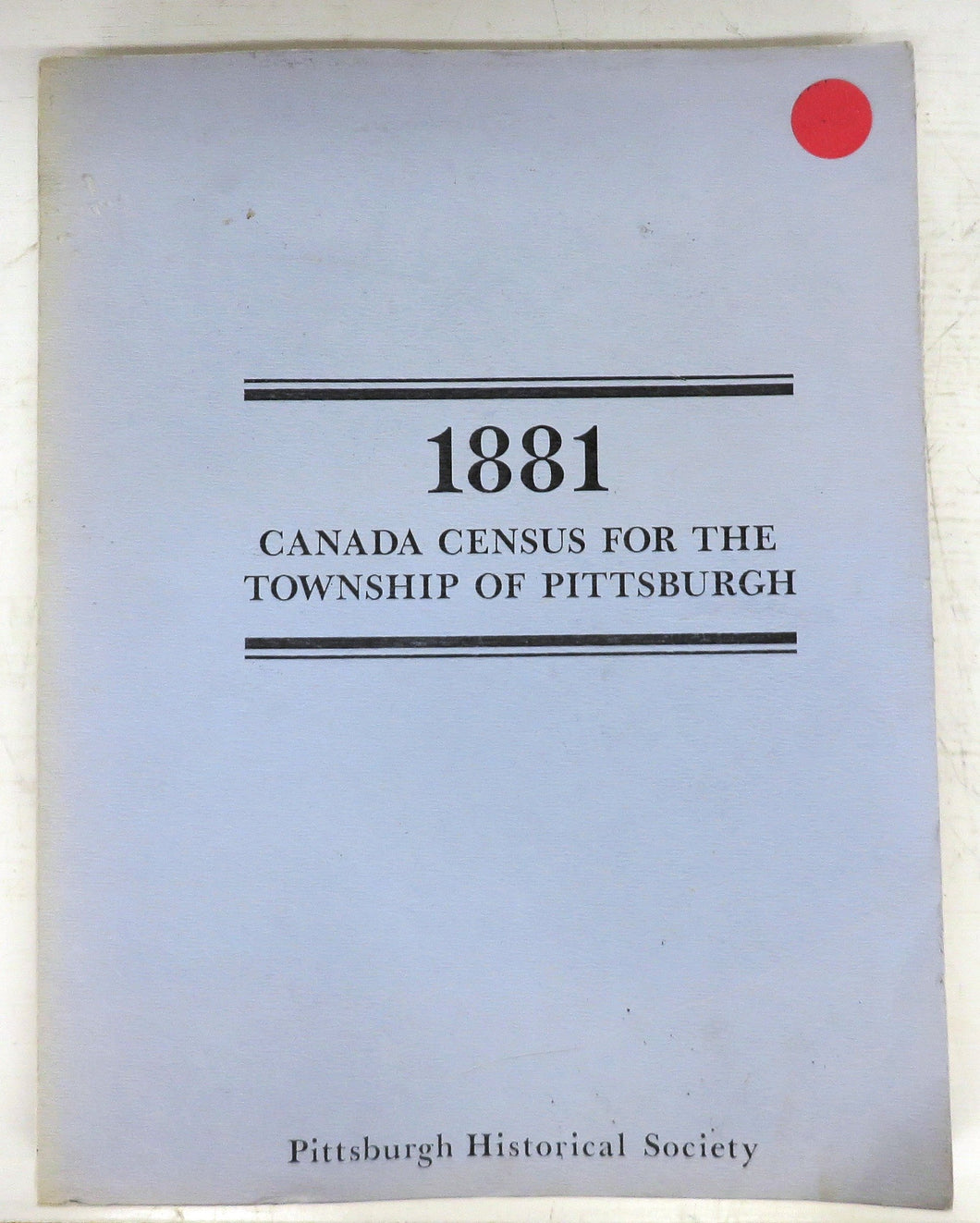 1881 Canada Census for the Township of Pittsburgh