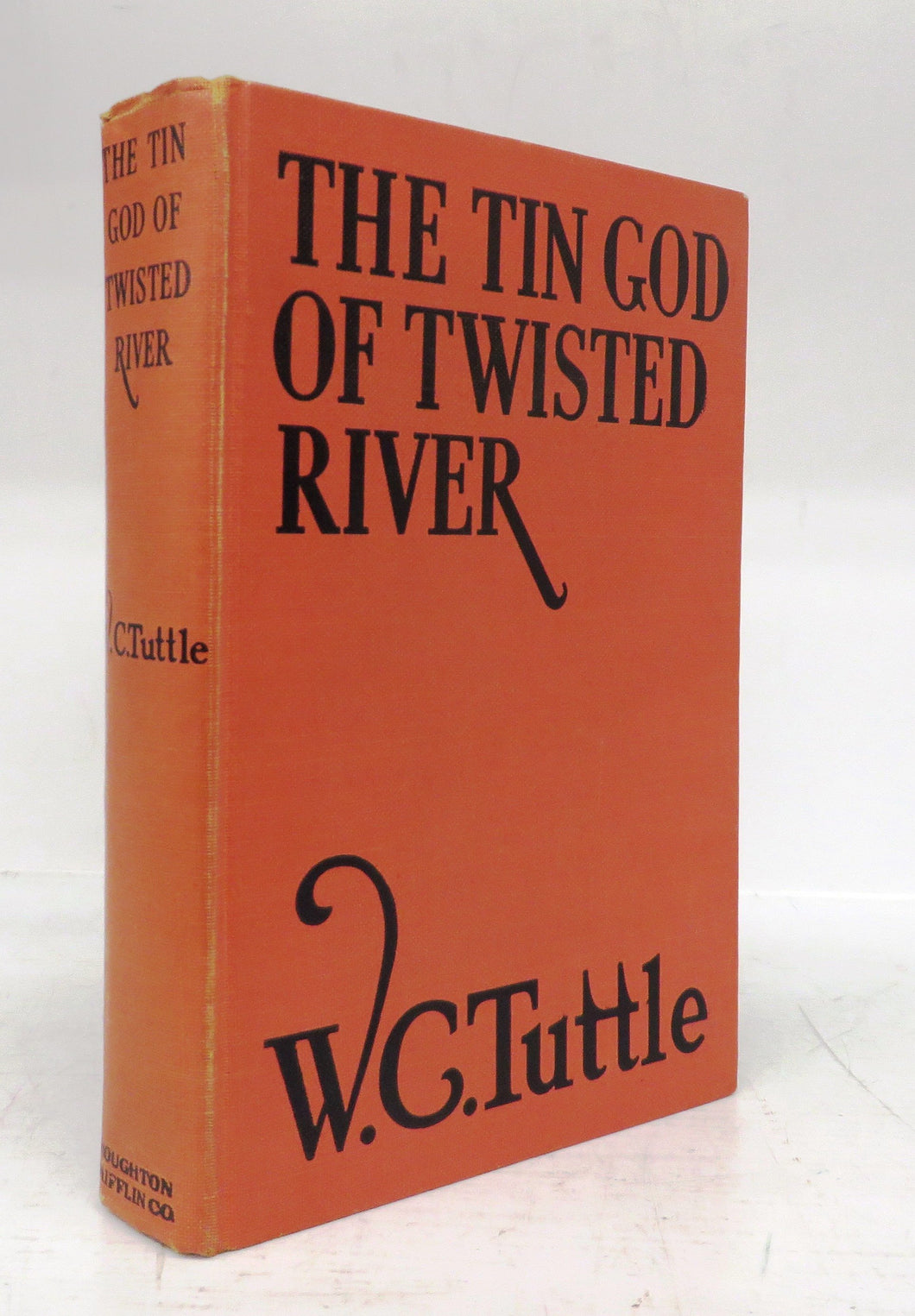 The Tin God of Twisted River