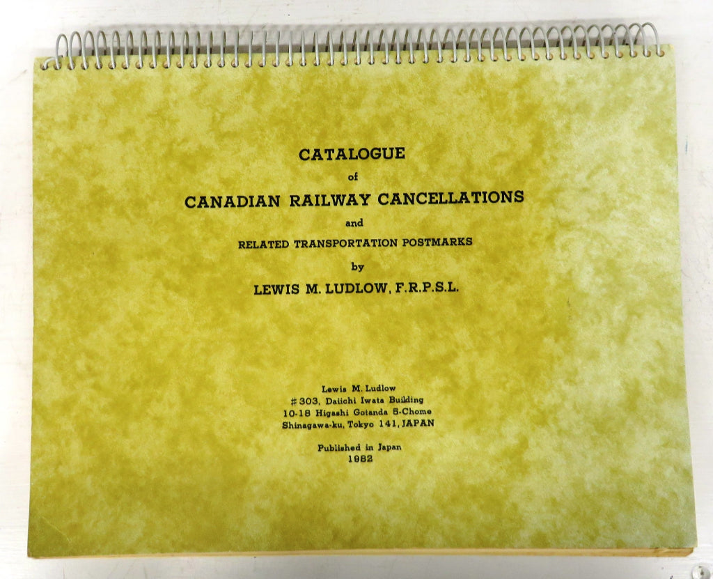 Catalogue of Canadian Railway Cancellations and Related Transportation Postmarks