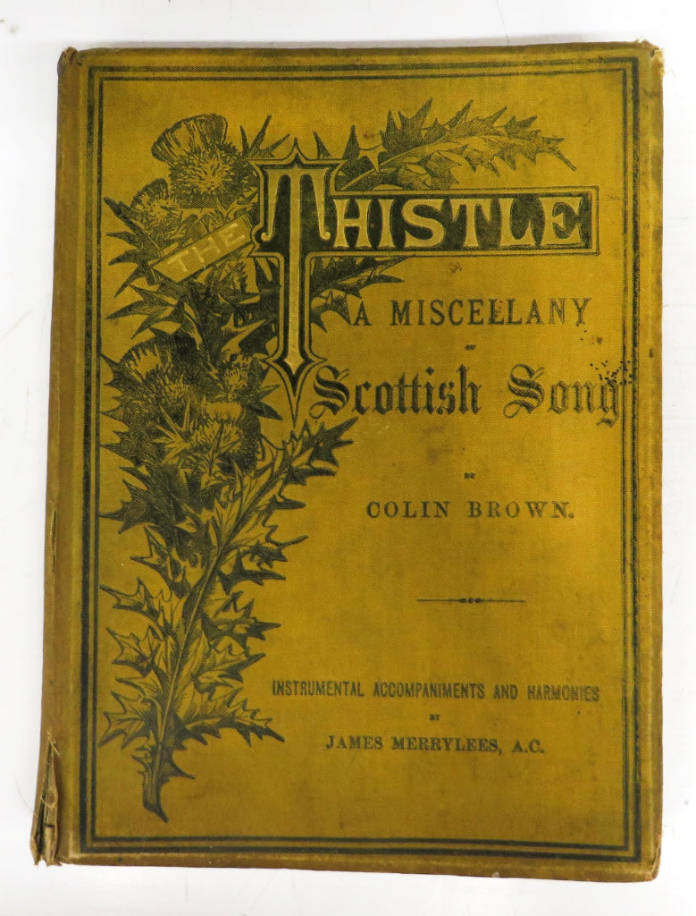 Thistle: A Miscellany of Scottish Song