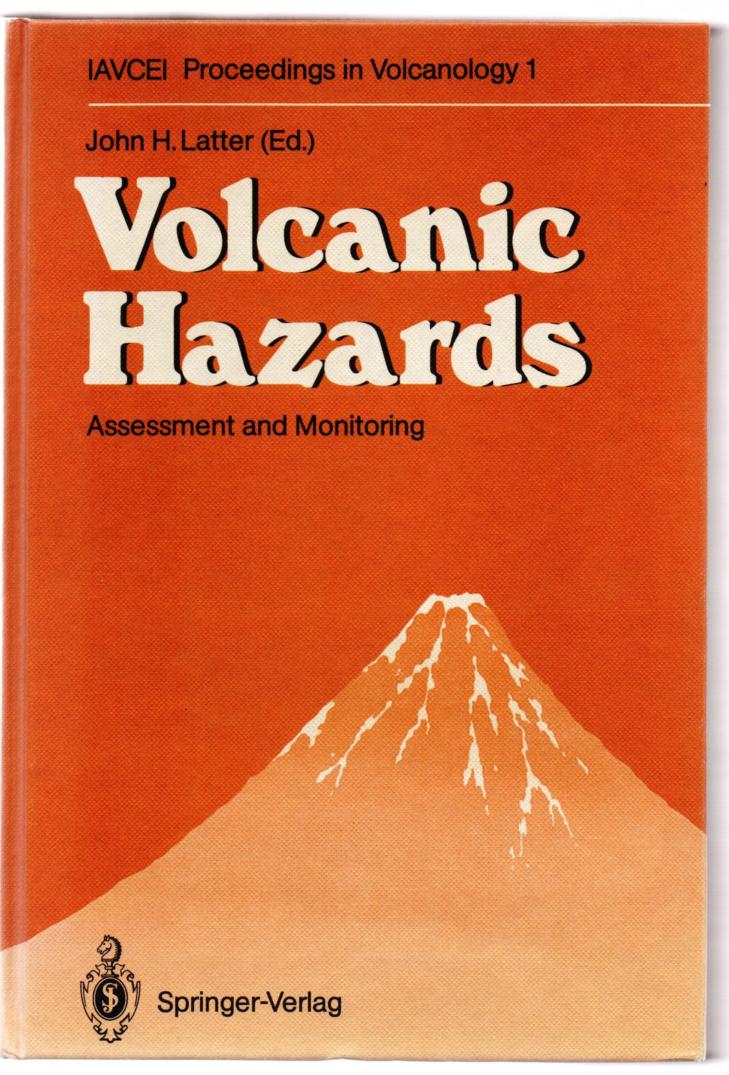Volcanic Hazards: Assessment and Monitoring
