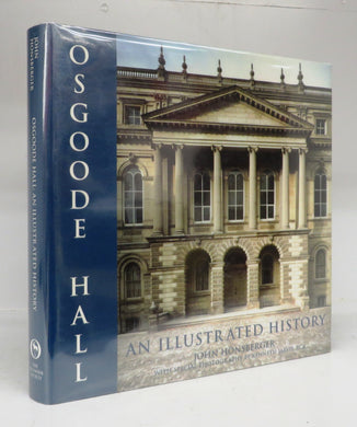 Osgoode Hall: An Illustrated History