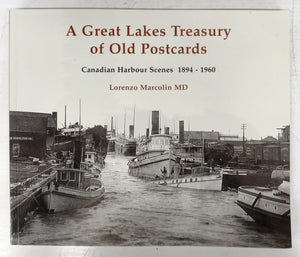A Great Lakes Treasury of Old Postcards: Canadian Harbour Scenes 1894-1960