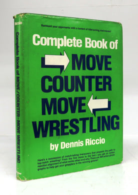 Complete Book of Move Counter Move Wrestling
