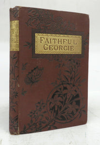 Faithful Georgie: A Tale of Australian Adventure