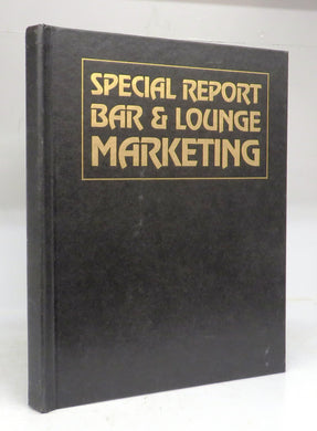 Special Report, Bar & Lounge Marketing